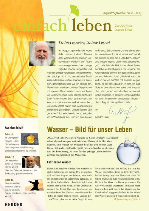 einfach leben – Ein Brief von Anselm Grün, August/September, Nr. 8 – 2014