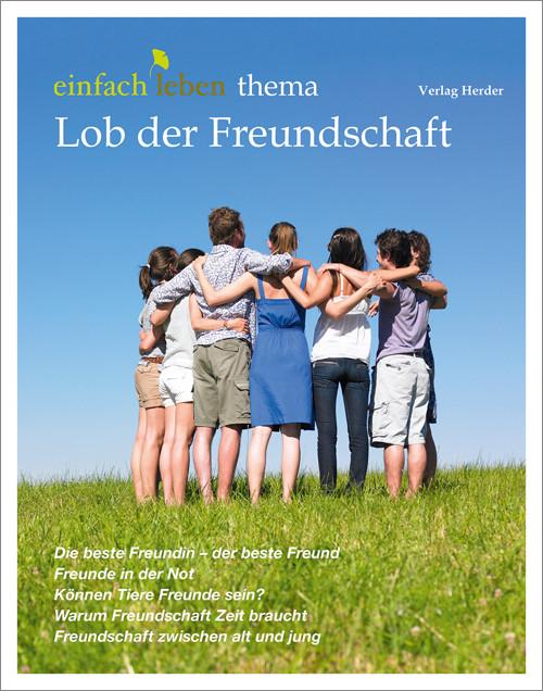 einfach leben Nr. 9 – 2014, thema Lob der Freundschaft