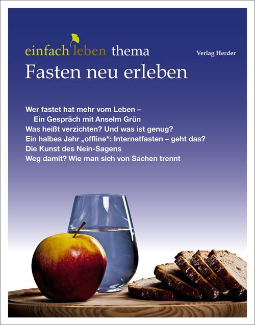 einfach leben Nr. 3 – 2015, thema Fasten neu erleben
