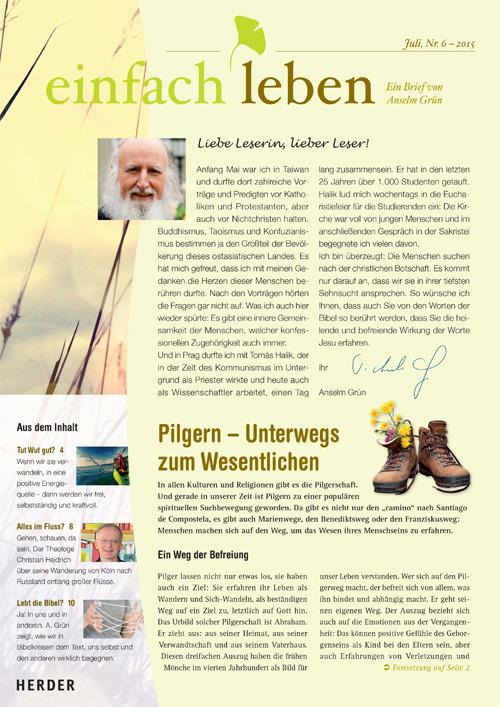 einfach leben – Ein Brief von Anselm Grün, Juli, Nr. 7 – 2015