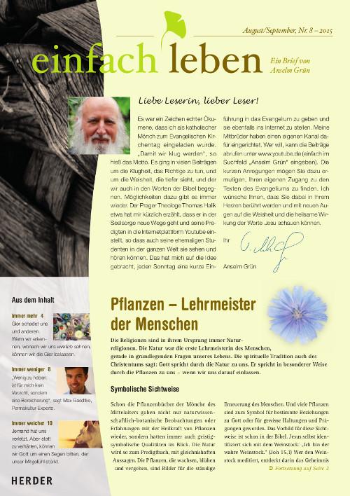 einfach leben – Ein Brief von Anselm Grün, August/September, Nr. 8 – 2015