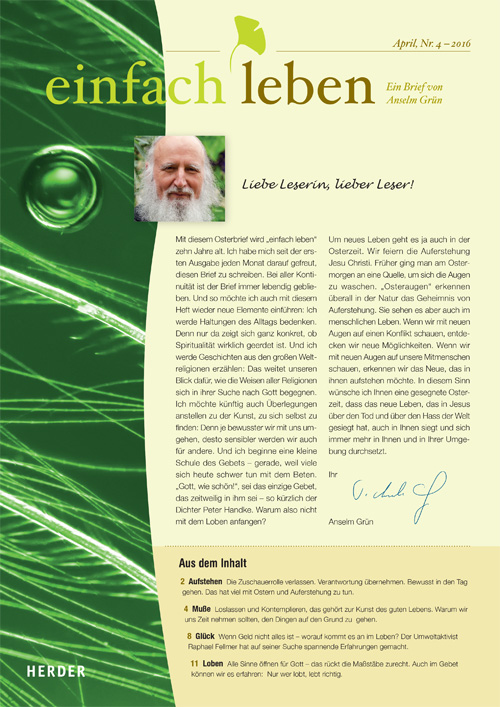 einfach leben – Ein Brief von Anselm Grün, April, Nr. 4 – 2016