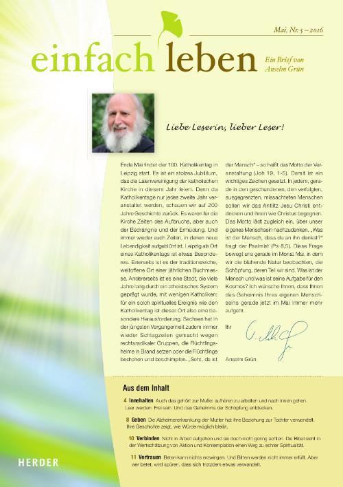 einfach leben – Ein Brief von Anselm Grün, Mai, Nr. 5 – 2016