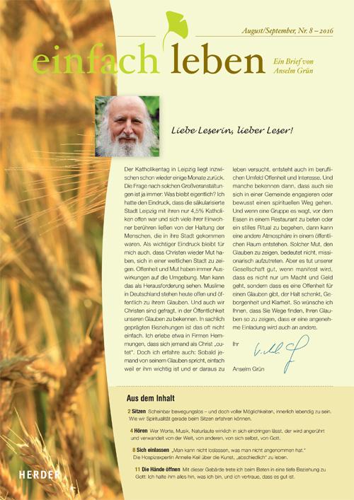 einfach leben – Ein Brief von Anselm Grün, August/September, Nr. 8 – 2016