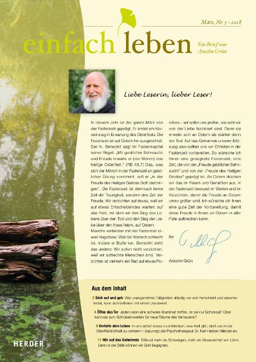 einfach leben – Ein Brief von Anselm Grün, Februar, Nr. 3 – 2018