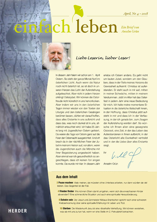 einfach leben – Ein Brief von Anselm Grün, Februar, Nr. 4 – 2018