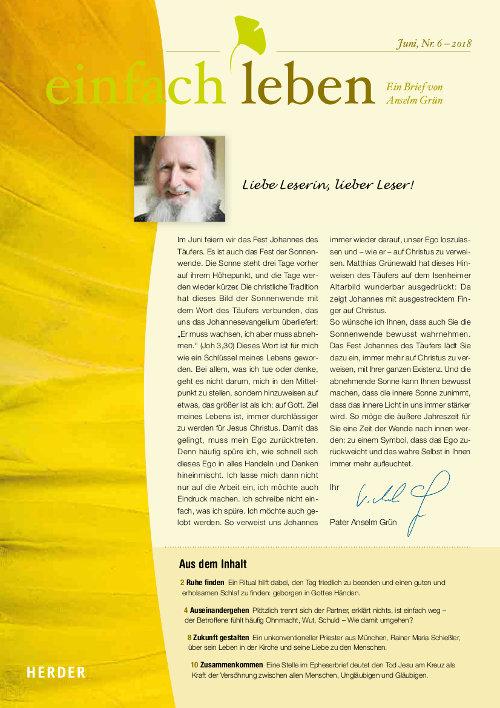 einfach leben – Ein Brief von Anselm Grün, Februar, Nr. 6 – 2018