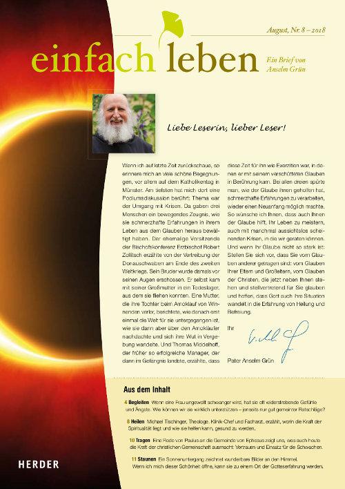 einfach leben – Ein Brief von Anselm Grün, Juli, Nr. 8 – 2018