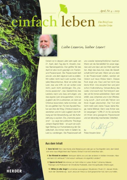 einfach leben – Ein Brief von Anselm Grün, April, Nr. 4 – 2019