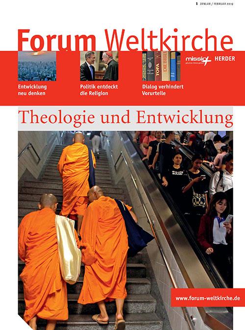 Forum Weltkirche. Zeitschrift für kontextuelle Theologien 1/2019