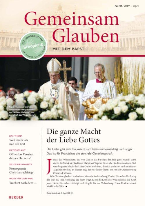Gemeinsam Glauben. Mit dem Papst | Nr. 4/2019