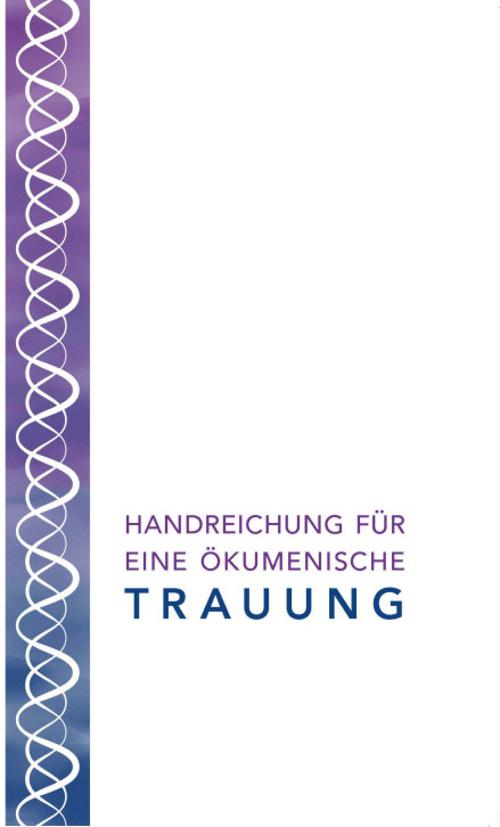 Cover Handreichung für eine ökumenische Trauung (alt-katholisch / protestantisch)