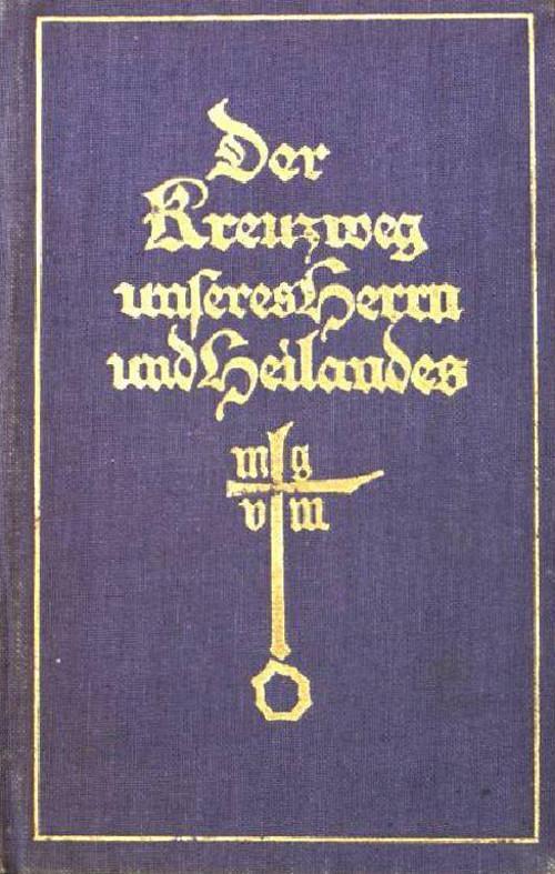 Cover Der Kreuzweg unseres Herrn und Heilandes