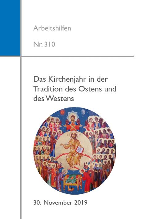 Cover Das Kirchenjahr in der Tradition des Ostens und des Westens
