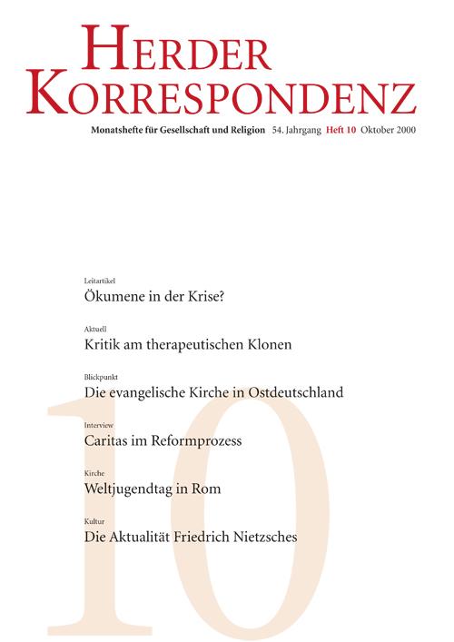 Herder Korrespondenz. Monatsheft für Gesellschaft und Religion 54 (2000) Heft 10