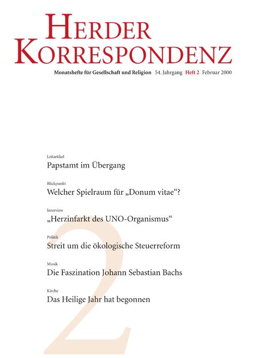 Herder Korrespondenz. Monatsheft für Gesellschaft und Religion 54 (2000) Heft 2