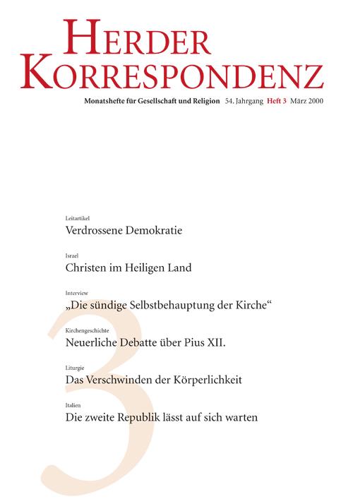 Herder Korrespondenz. Monatsheft für Gesellschaft und Religion 54 (2000) Heft 3