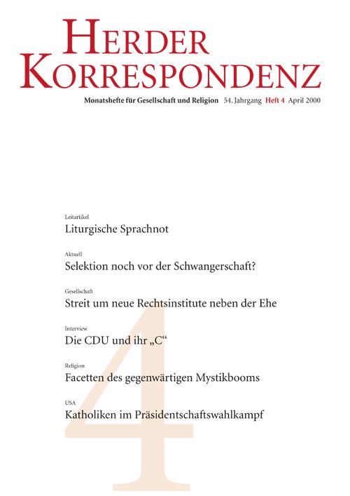 Herder Korrespondenz. Monatsheft für Gesellschaft und Religion 54 (2000) Heft 4