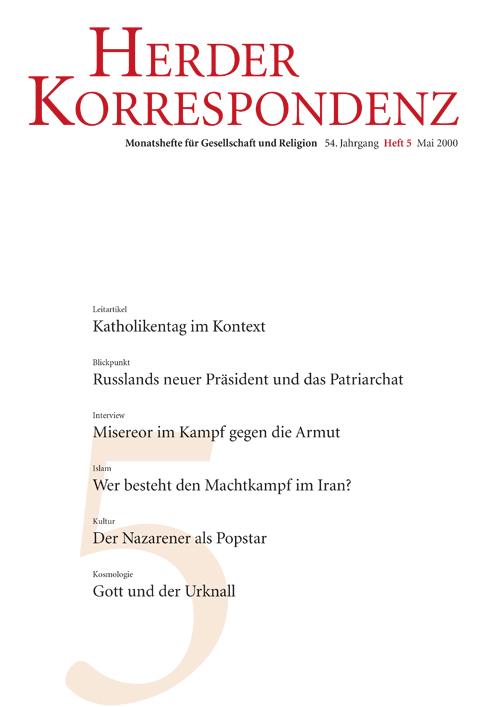 Herder Korrespondenz. Monatsheft für Gesellschaft und Religion 54 (2000) Heft 5