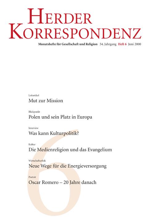 Herder Korrespondenz. Monatsheft für Gesellschaft und Religion 54 (2000) Heft 6
