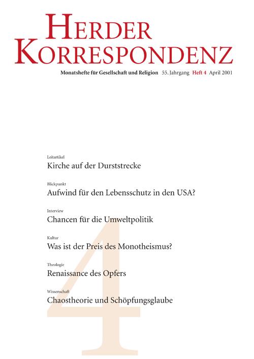 Herder Korrespondenz. Monatsheft für Gesellschaft und Religion 55 (2001) Heft 4