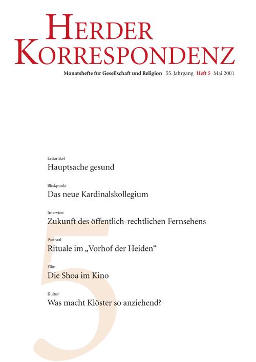 Herder Korrespondenz. Monatsheft für Gesellschaft und Religion 55 (2001) Heft 5