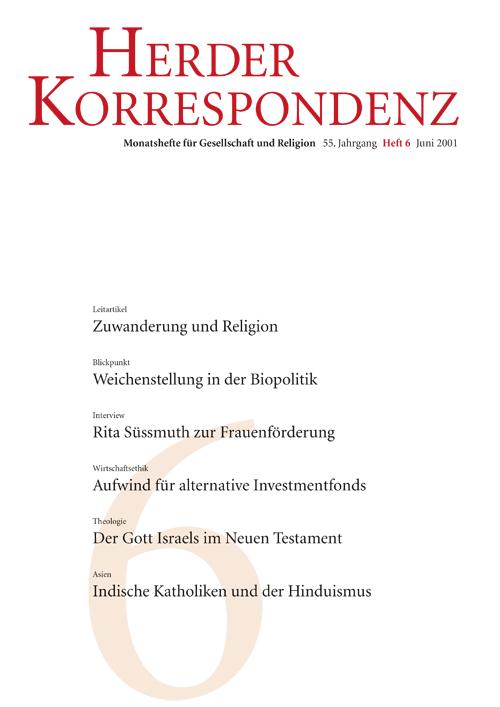 Herder Korrespondenz. Monatsheft für Gesellschaft und Religion 55 (2001) Heft 6