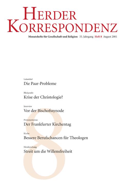Herder Korrespondenz. Monatsheft für Gesellschaft und Religion 55 (2001) Heft 8