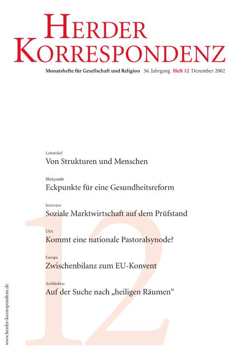 Herder Korrespondenz. Monatsheft für Gesellschaft und Religion 56 (2002) Heft 12