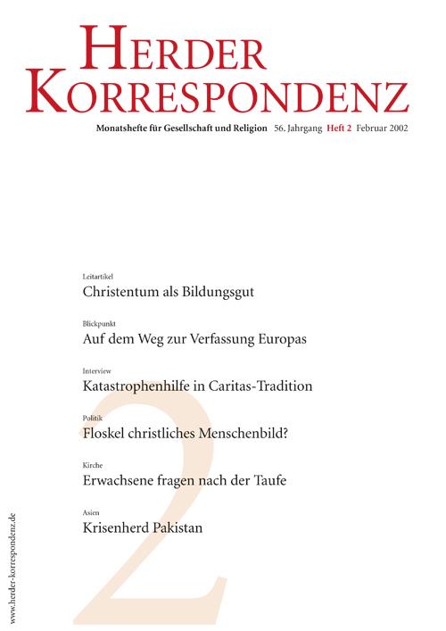 Herder Korrespondenz. Monatsheft für Gesellschaft und Religion 56 (2002) Heft 2