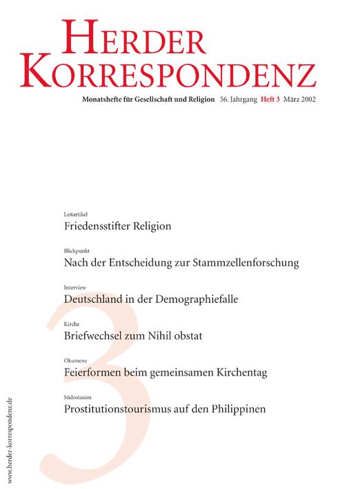 Herder Korrespondenz. Monatsheft für Gesellschaft und Religion 56 (2002) Heft 3