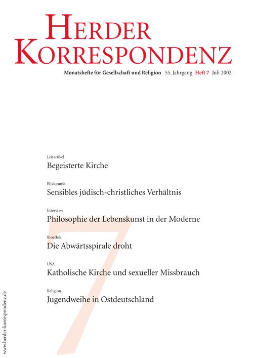 Herder Korrespondenz. Monatsheft für Gesellschaft und Religion 56 (2002) Heft 7