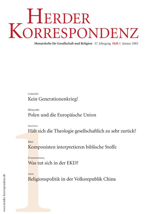 Herder Korrespondenz. Monatsheft für Gesellschaft und Religion 57 (2003) Heft 1