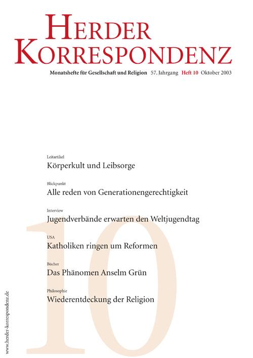 Herder Korrespondenz. Monatsheft für Gesellschaft und Religion 57 (2003) Heft 10