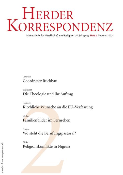 Herder Korrespondenz. Monatsheft für Gesellschaft und Religion 57 (2003) Heft 2