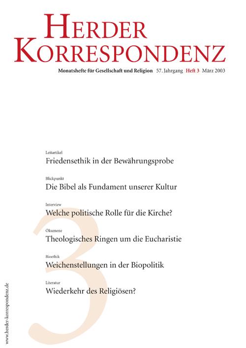 Herder Korrespondenz. Monatsheft für Gesellschaft und Religion 57 (2003) Heft 3