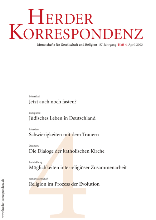 Herder Korrespondenz. Monatsheft für Gesellschaft und Religion 57 (2003) Heft 4
