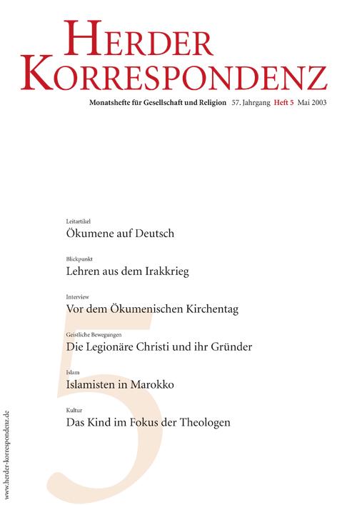 Herder Korrespondenz. Monatsheft für Gesellschaft und Religion 57 (2003) Heft 5