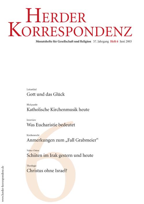 Herder Korrespondenz. Monatsheft für Gesellschaft und Religion 57 (2003) Heft 6