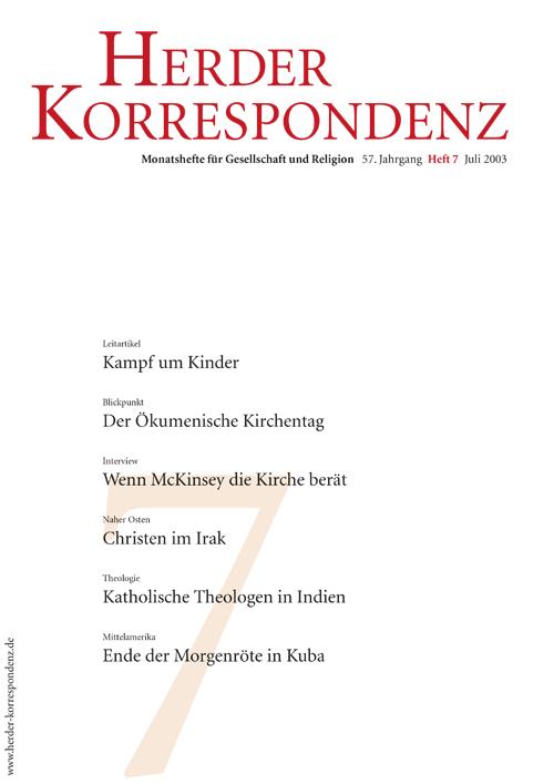 Herder Korrespondenz. Monatsheft für Gesellschaft und Religion 57 (2003) Heft 7