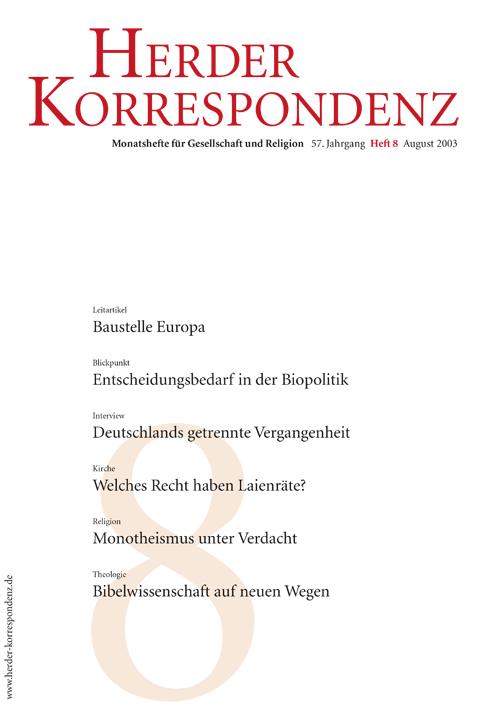 Herder Korrespondenz. Monatsheft für Gesellschaft und Religion 57 (2003) Heft 8