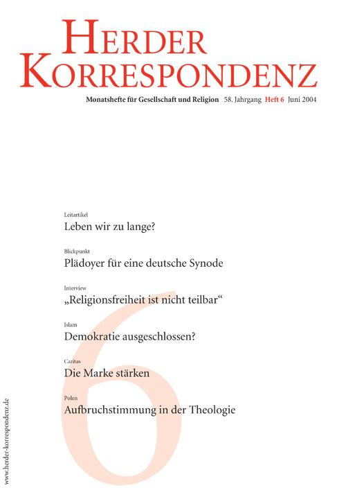 Herder Korrespondenz. Monatsheft für Gesellschaft und Religion 58 (2004) Heft 6