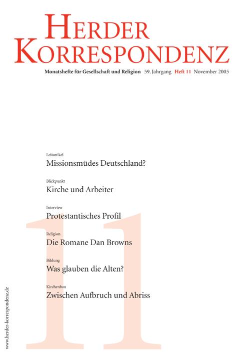 Herder Korrespondenz. Monatsheft für Gesellschaft und Religion 59 (2005) Heft 11