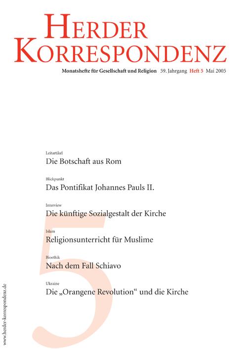 Herder Korrespondenz. Monatsheft für Gesellschaft und Religion 59 (2005) Heft 5