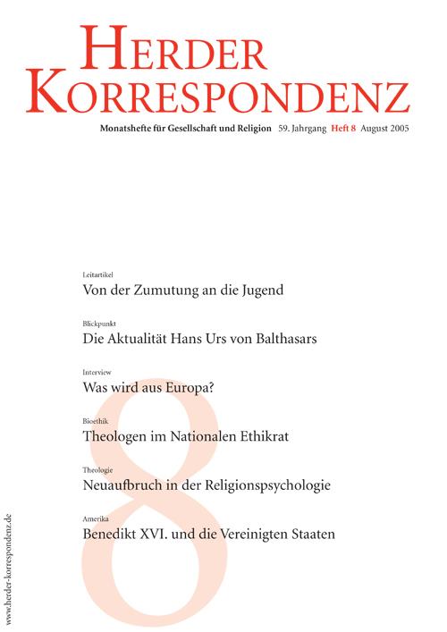 Herder Korrespondenz. Monatsheft für Gesellschaft und Religion 59 (2005) Heft 8
