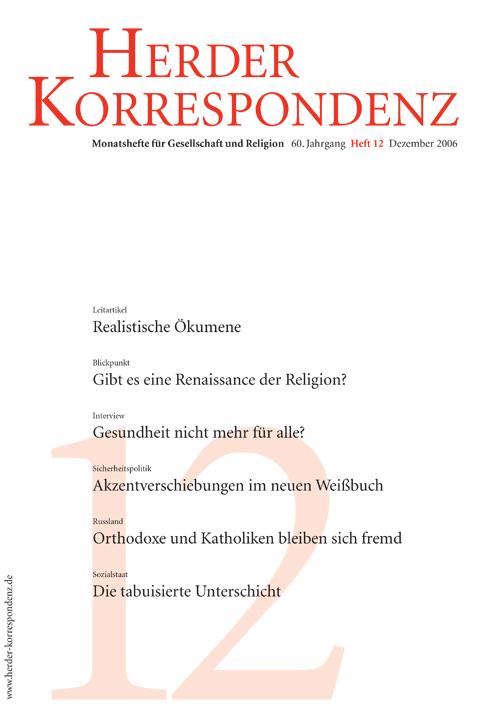Herder Korrespondenz. Monatsheft für Gesellschaft und Religion 60 (2006) Heft 12