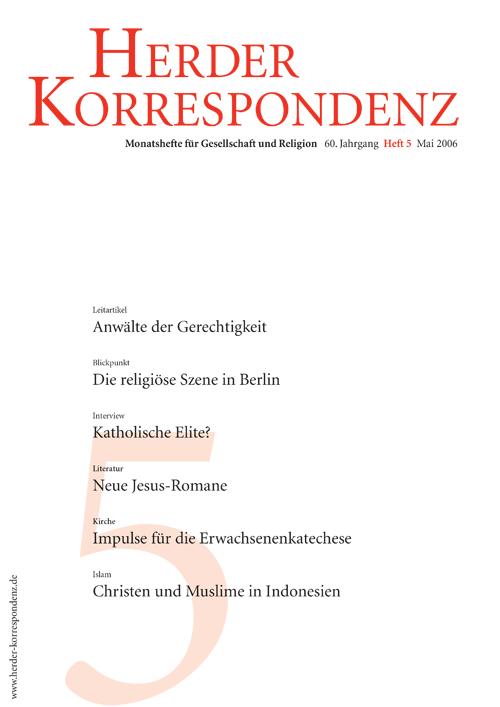 Herder Korrespondenz. Monatsheft für Gesellschaft und Religion 60 (2006) Heft 5