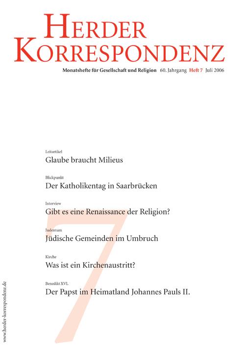 Herder Korrespondenz. Monatsheft für Gesellschaft und Religion 60 (2006) Heft 7
