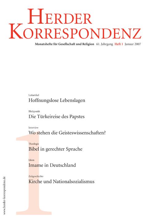 Herder Korrespondenz. Monatsheft für Gesellschaft und Religion 61 (2007) Heft 1