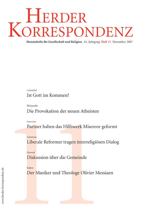 Herder Korrespondenz. Monatsheft für Gesellschaft und Religion 61 (2007) Heft 11